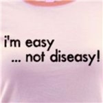 I'm Easy Not Diseasy