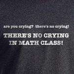 Crying in Math Class