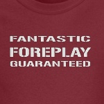 Fantastic Foreplay Guaranteed