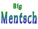 Big Mentsch