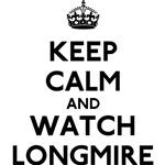 Keep Calm and Watch Longmire