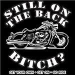 Still On The Back Bitch?