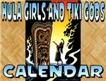 Hula Girls and Tiki Gods Calendar