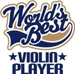 Violin Player (Worlds Best) Music Tshirts