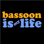 Bassoon Is My Life T-shirts