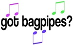 Got Bagpipes T-shirts / Gifts
