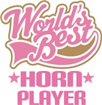 Horn Player (Worlds Best) Gifts and Tees