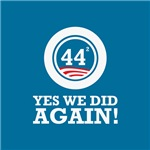 Obama Yes We Did AGAIN