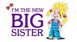 I'm the New Big Sister