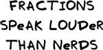 Fractions Speak Nerds