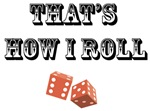 That's How I Roll (dice)