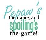 Pepaw's the Name!
