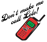 Don't Make Me Call Lolo
