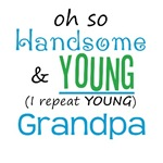 Handsome and Young Grandpa
