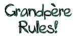 Grandpere Rules!