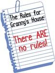 No Rules at Granny's House!