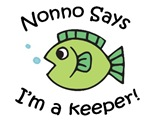 Nonno Says I'm a Keeper!