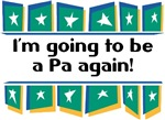 I'm Going to be a Pa Again!