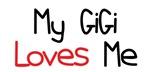 My GiGi Loves Me