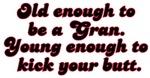Young Enough Gran