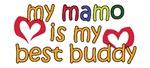 Mamo is My Best Buddy