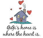 GiGi's Home is Where the Heart Is
