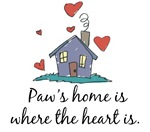Paw's Home is Where the Heart Is