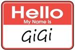 Hello, My name is GiGi