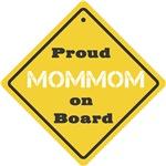 Proud Mom Mom on Board