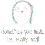 You Make Me Mad