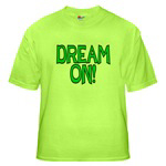 ...Dream On...