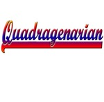 Quadragenarian T-shirts and Gifts!