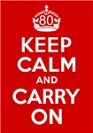 80th Birthday Gifts, Keep Calm & Carry On!