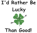 I'd Rather Be Lucky