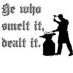 He Who Smelt It Dealt It