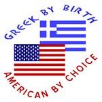 Greek by Birth American by Choice