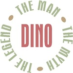 Dino the Man the Myth the Legend T-shirts Gifts