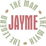 Jayme the Man the Myth the Legend T-shirts Gifts
