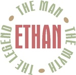 Ethan the man the myth the legend T-shirts Gifts