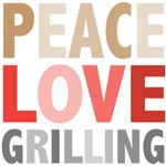 Peace Love Grilling Tees Gifts
