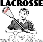 Lacrosse Your Mom