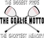 Lacrosse Goalie Motto