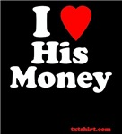I love His Money