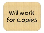 Will Work For Copies
