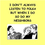 a funny polka joke on gifts and t-shirts