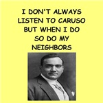 a funny caruso joke on gifts and t-shirts.