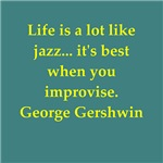 George Gershwin quotes gifts t-shirts