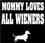 Mommy Loves All Wieners