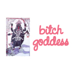 Bitch Goddess - Goodies