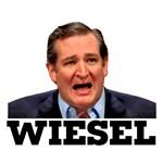 TED CRUZ IS A WIESEL